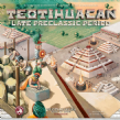 Teotihuacan: Late Preclassic Period Expansion